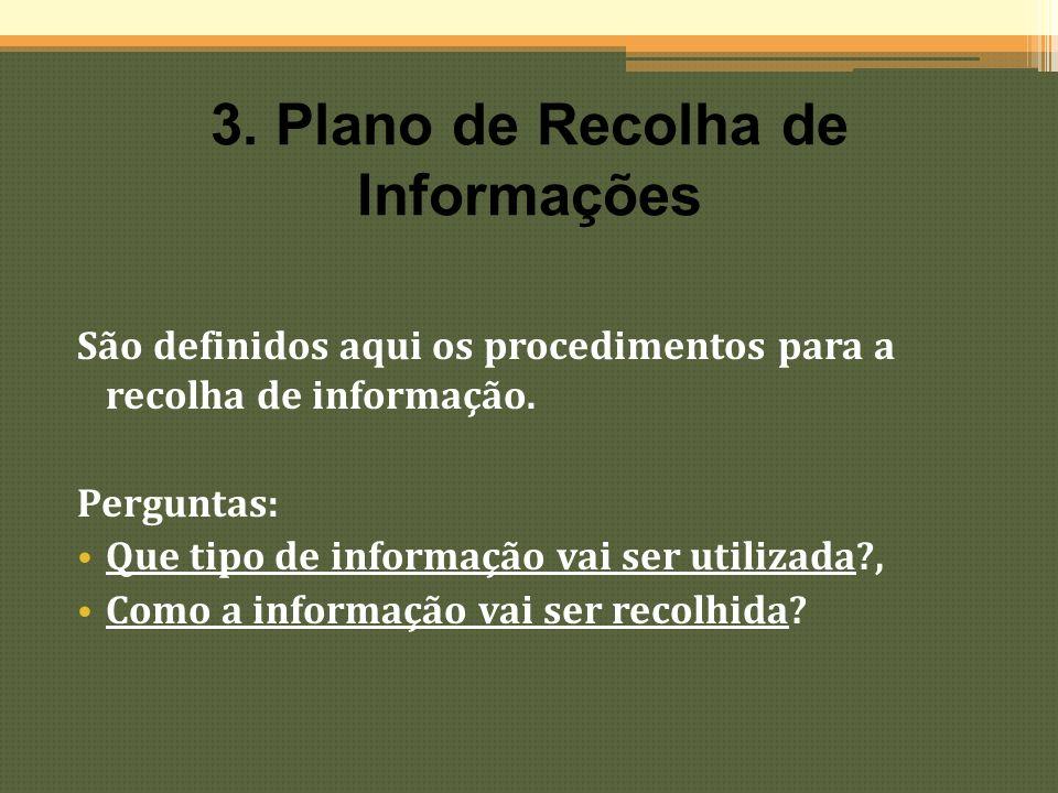 3. Plano de Recolha de Informações