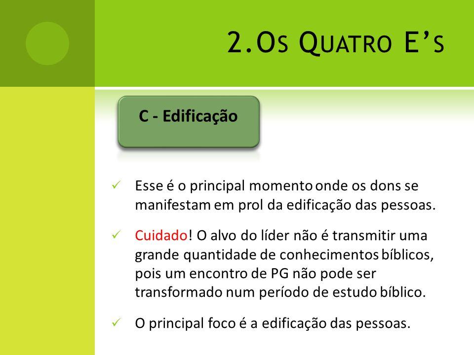 2.Os Quatro E's C - Edificação