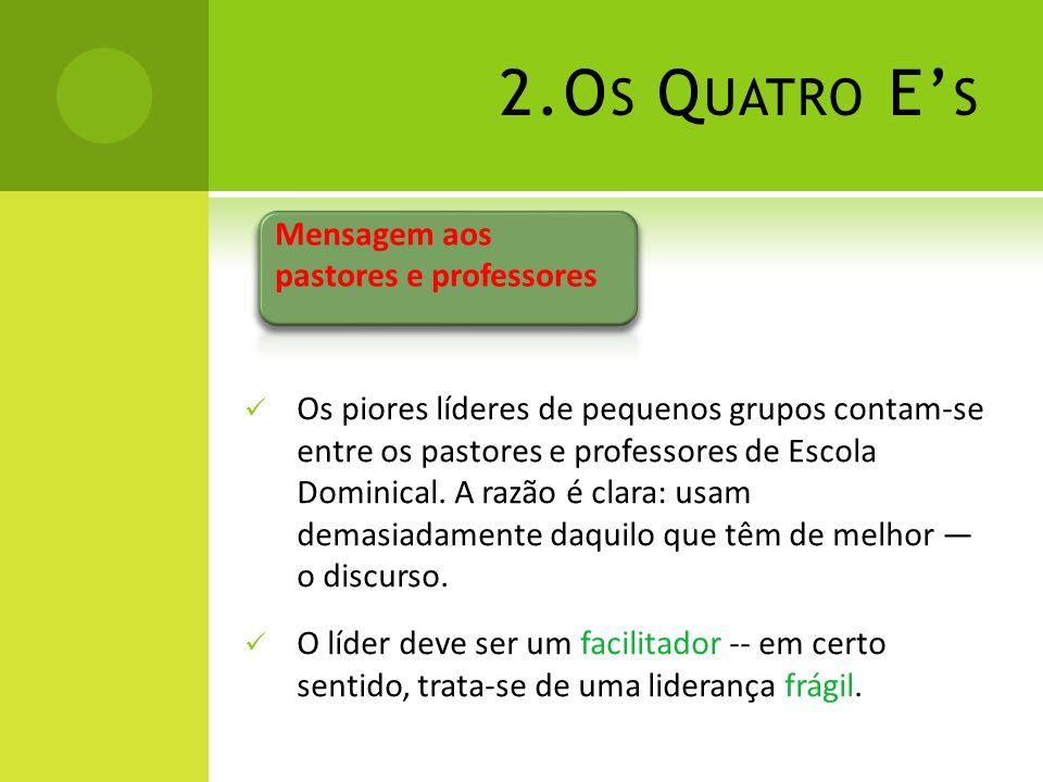 2.Os Quatro E's Mensagem aos pastores e professores