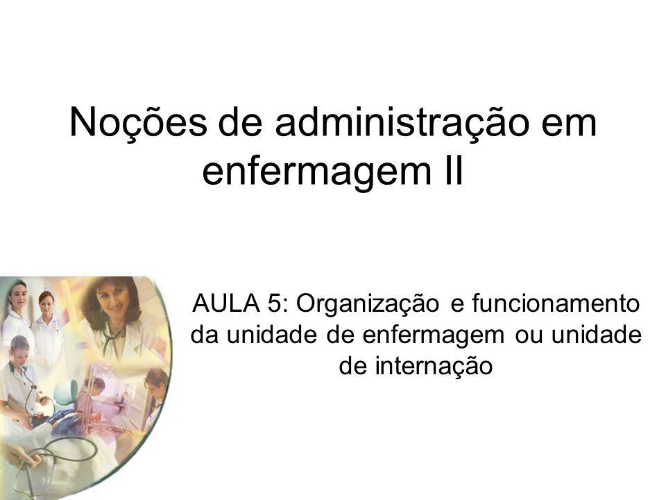 Noções de administração em enfermagem II