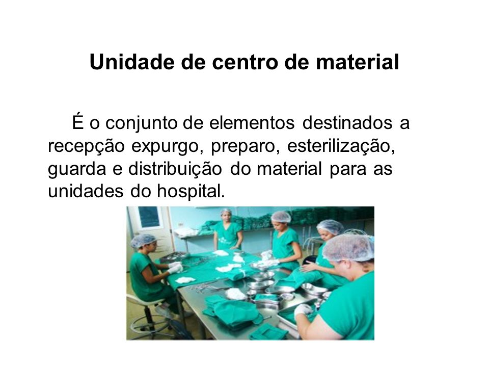 Unidade de centro de material