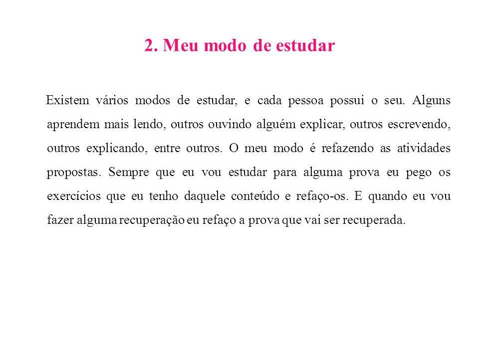 2. Meu modo de estudar