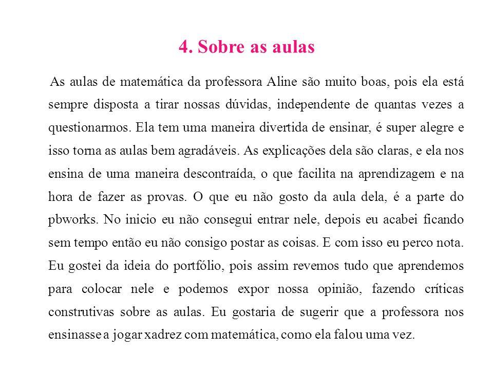 4. Sobre as aulas