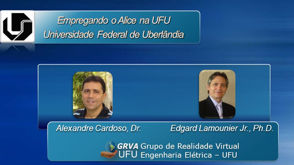Empregando o Alice na UFU Universidade Federal de Uberlândia