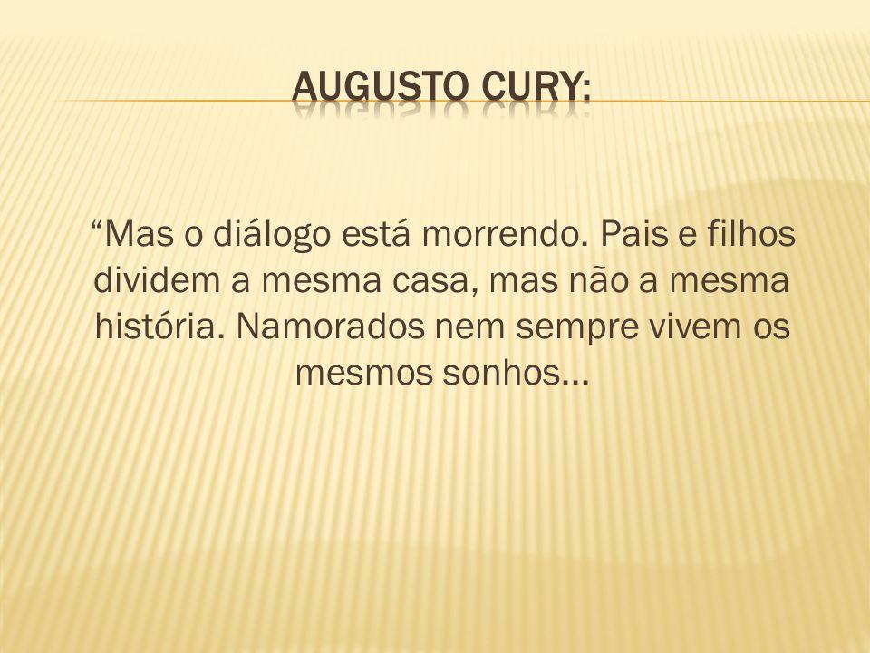 AUGUSTO CURY: