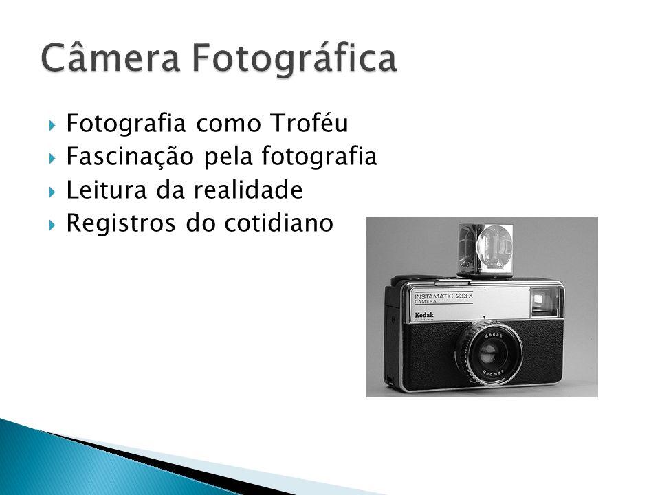 Câmera Fotográfica Fotografia como Troféu Fascinação pela fotografia