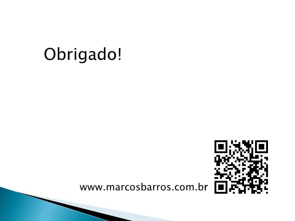 Obrigado! www.marcosbarros.com.br