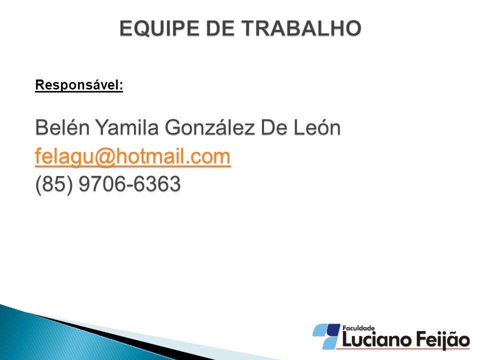 Belén Yamila González De León felagu@hotmail.com (85) 9706-6363