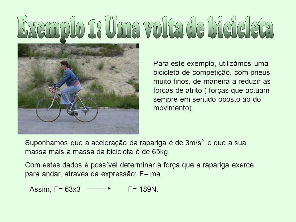 Exemplo 1: Uma volta de bicicleta
