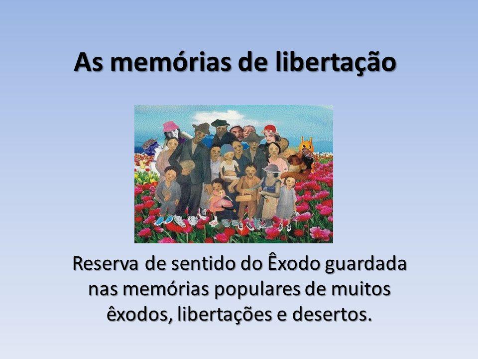 As memórias de libertação