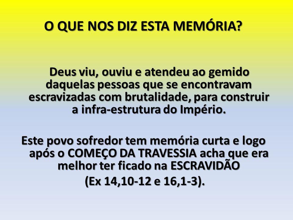 O QUE NOS DIZ ESTA MEMÓRIA