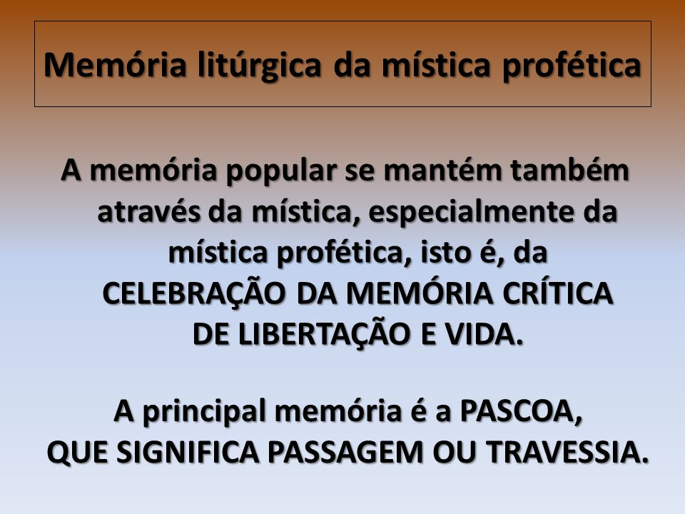 Memória litúrgica da mística profética