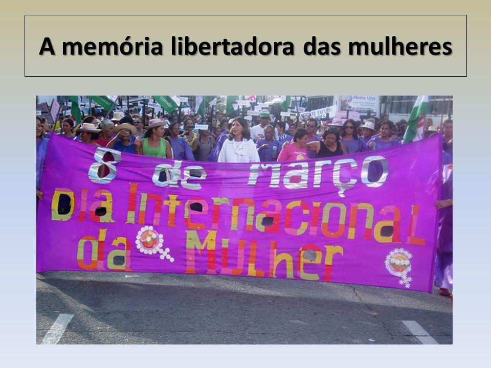 A memória libertadora das mulheres