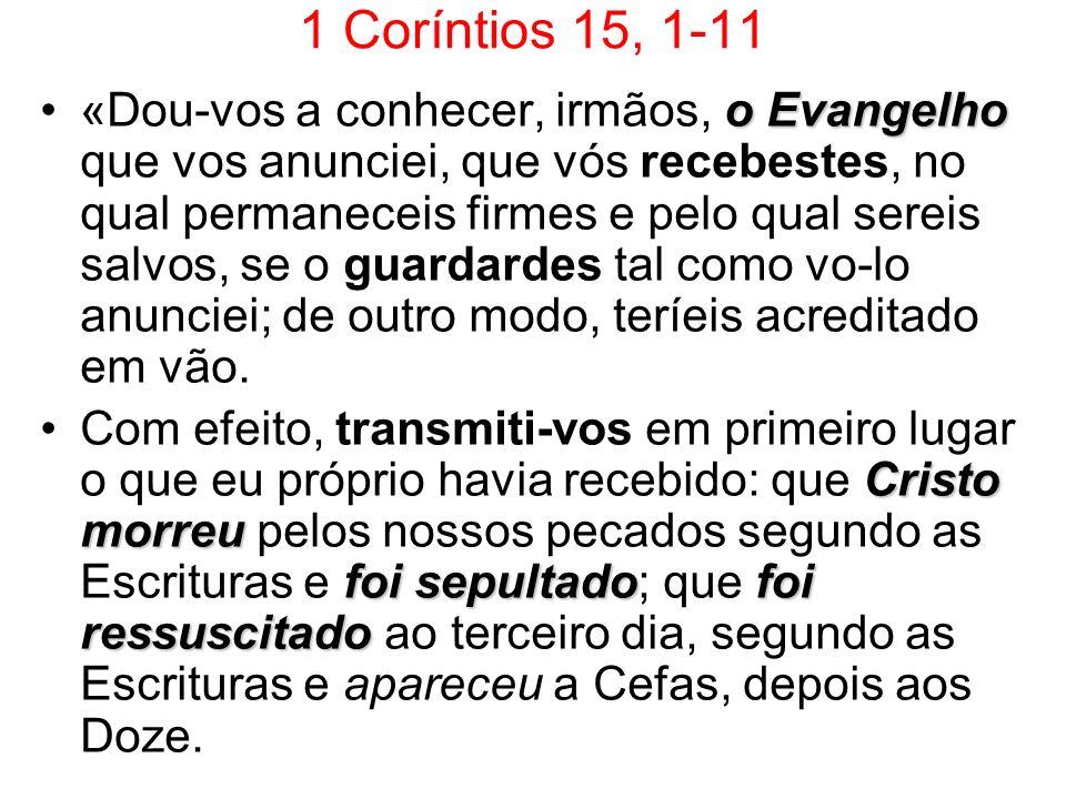 1 Coríntios 15, 1-11