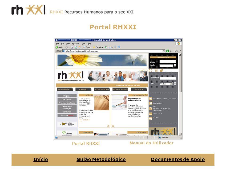 Portal RHXXI Início Guião Metodológico Documentos de Apoio