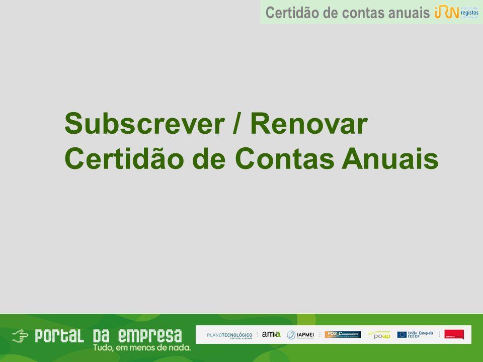 Subscrever / Renovar Certidão de Contas Anuais