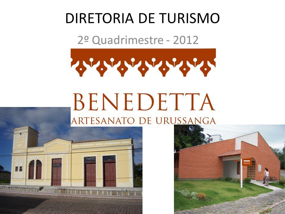 DIRETORIA DE TURISMO 2º Quadrimestre - 2012