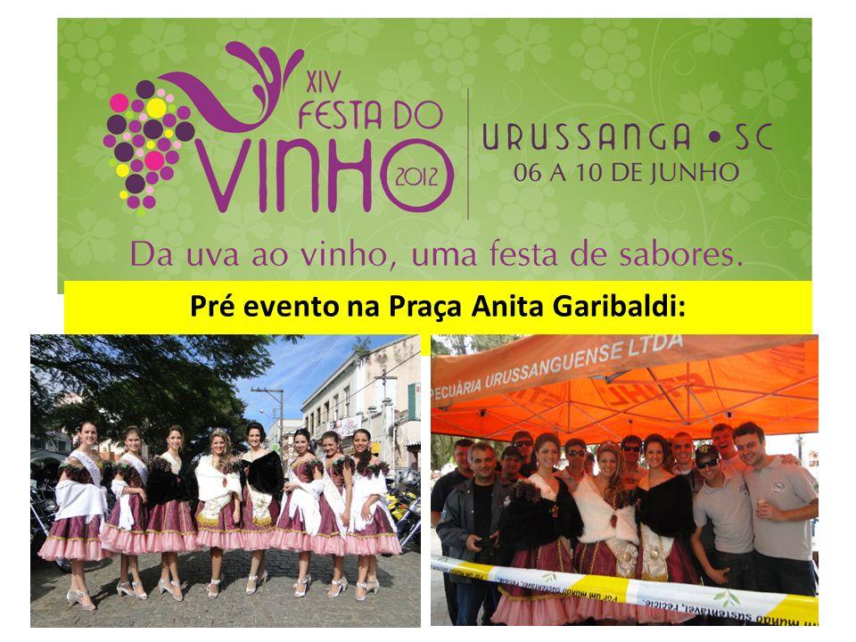 Pré evento na Praça Anita Garibaldi: