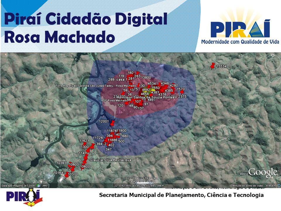 24242424 Piraí Cidadão Digital Rosa Machado COBERTURA – 1ª ETAPA