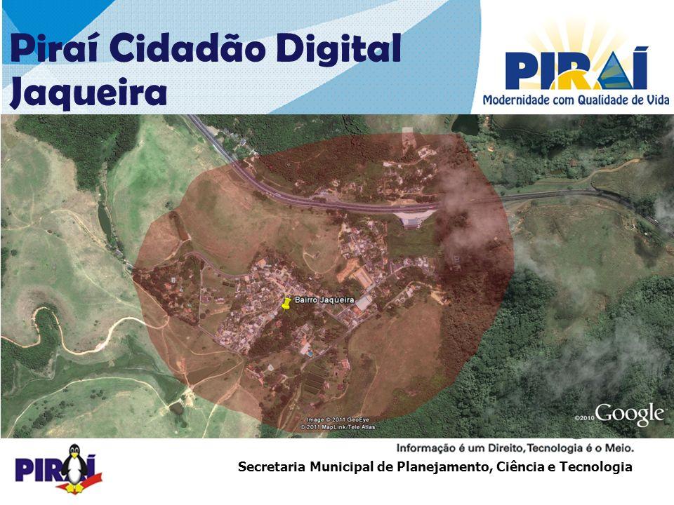 27272727 Piraí Cidadão Digital Jaqueira COBERTURA – 1ª ETAPA