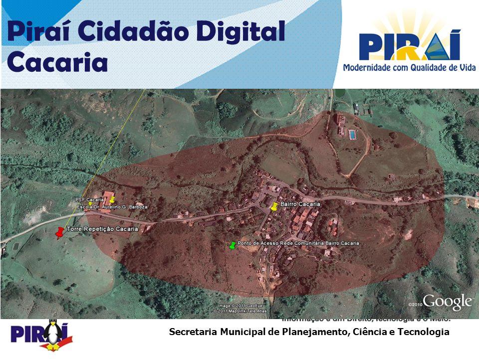 Piraí Cidadão Digital Cacaria COBERTURA – 1ª ETAPA
