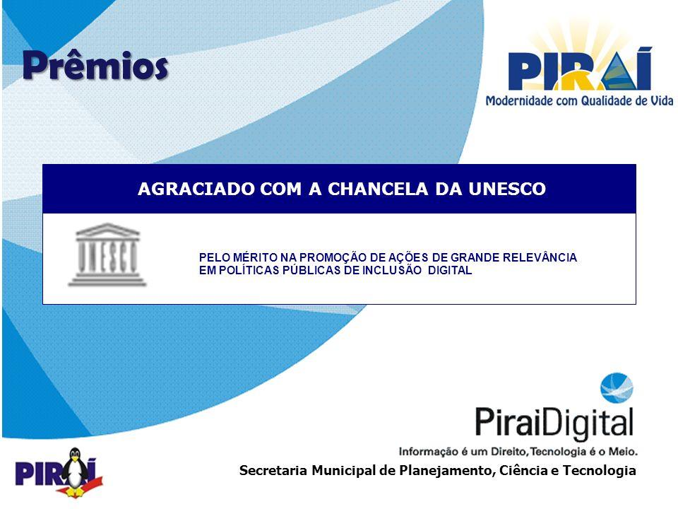 AGRACIADO COM A CHANCELA DA UNESCO