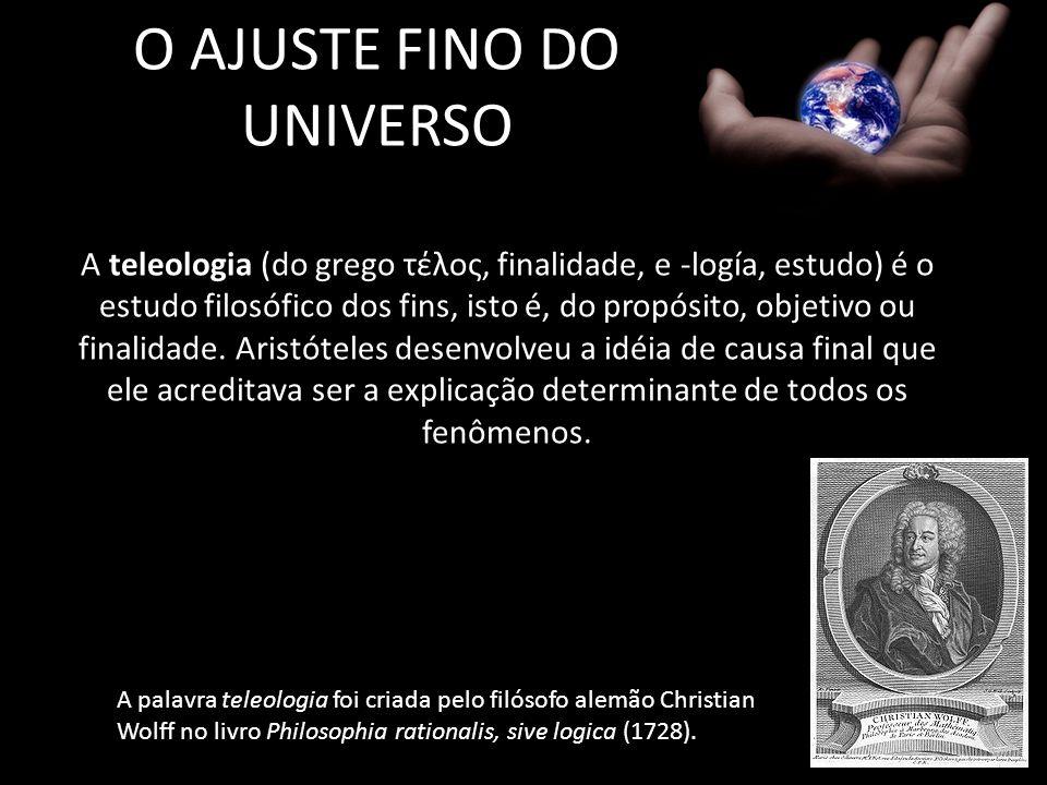 O AJUSTE FINO DO UNIVERSO