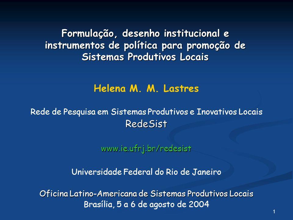 Formulação, desenho institucional e instrumentos de política para promoção de Sistemas Produtivos Locais