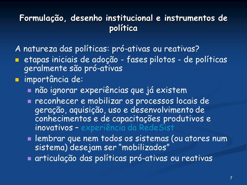 Formulação, desenho institucional e instrumentos de política