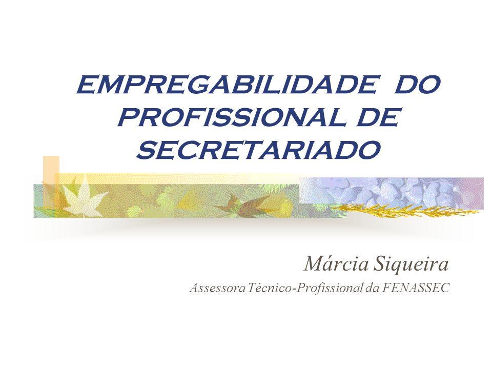EMPREGABILIDADE DO PROFISSIONAL DE SECRETARIADO