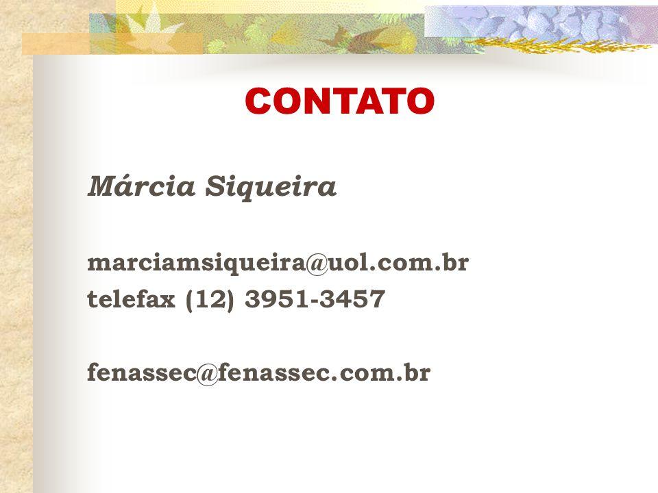 CONTATO Márcia Siqueira marciamsiqueira@uol.com.br