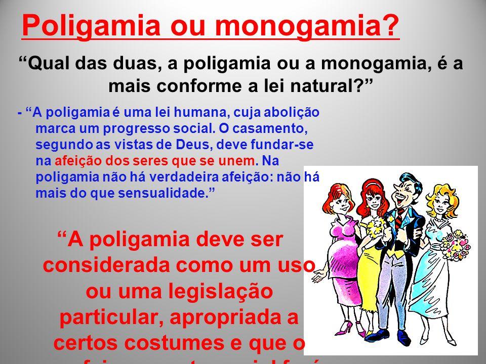 Poligamia ou monogamia