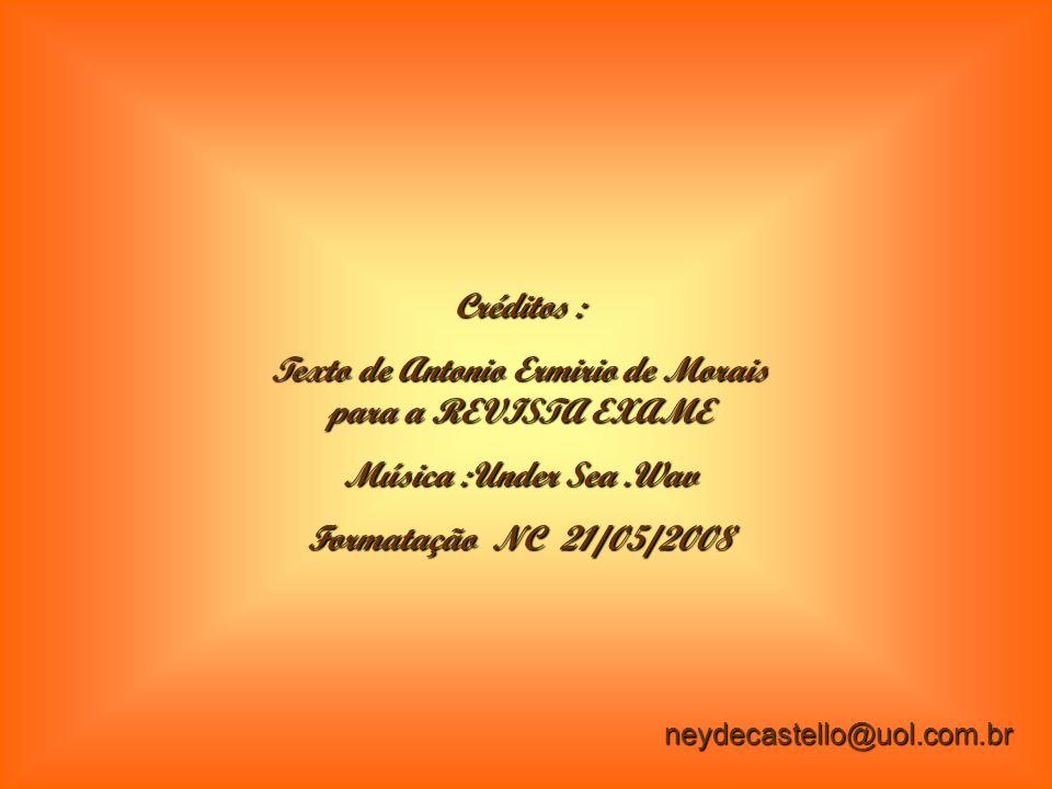 Texto de Antonio Ermirio de Morais para a REVISTA EXAME