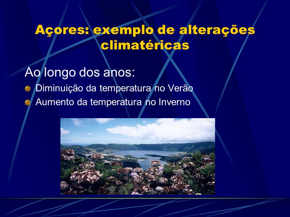 Açores: exemplo de alterações climatéricas