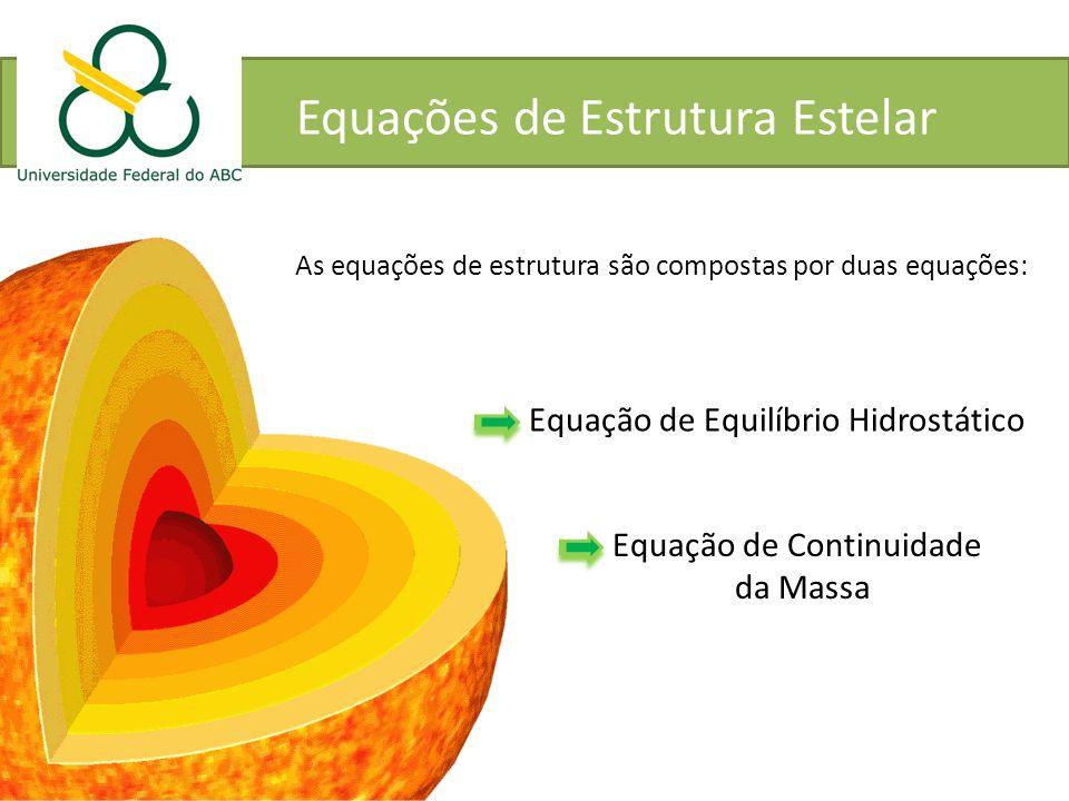 Equações de Estrutura Estelar
