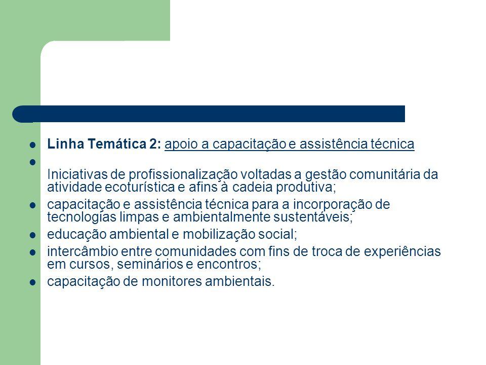 Linha Temática 2: apoio a capacitação e assistência técnica