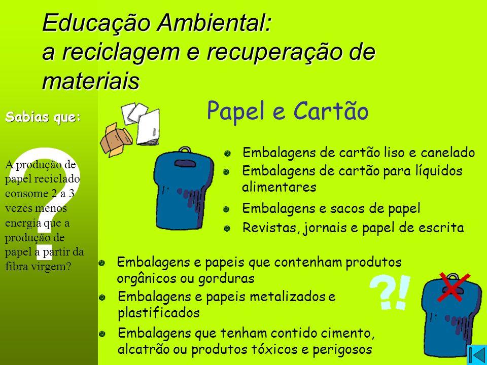 Educação Ambiental: a reciclagem e recuperação de materiais