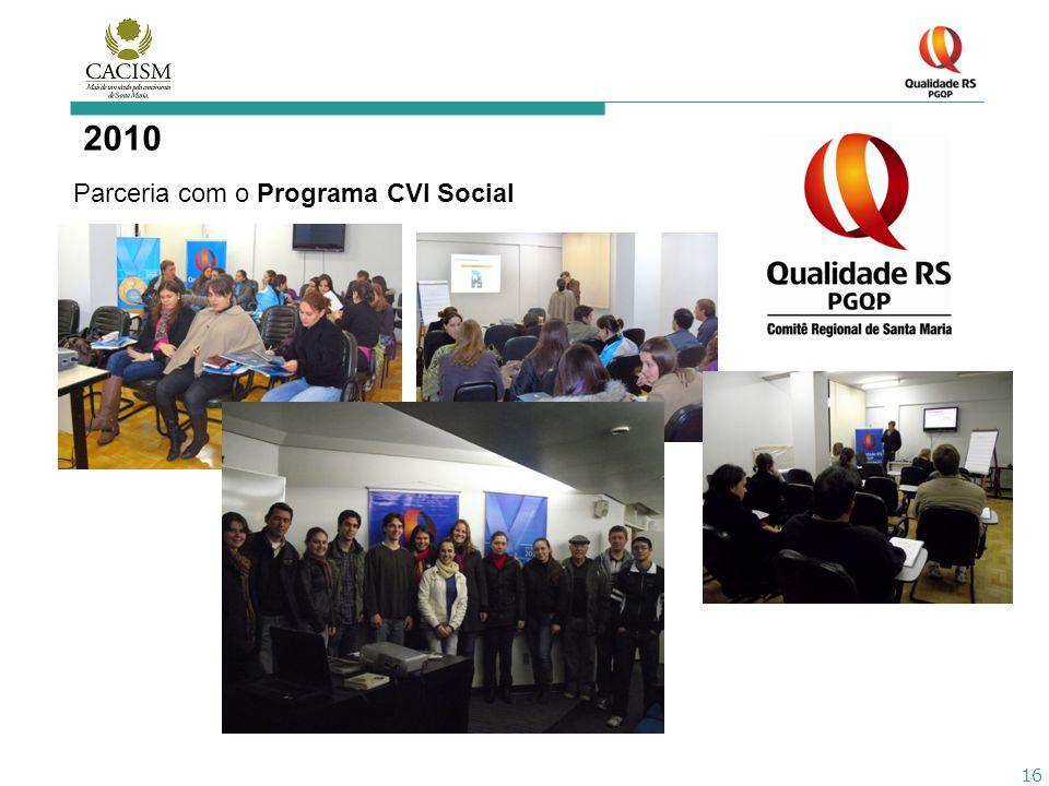 2010 Parceria com o Programa CVI Social