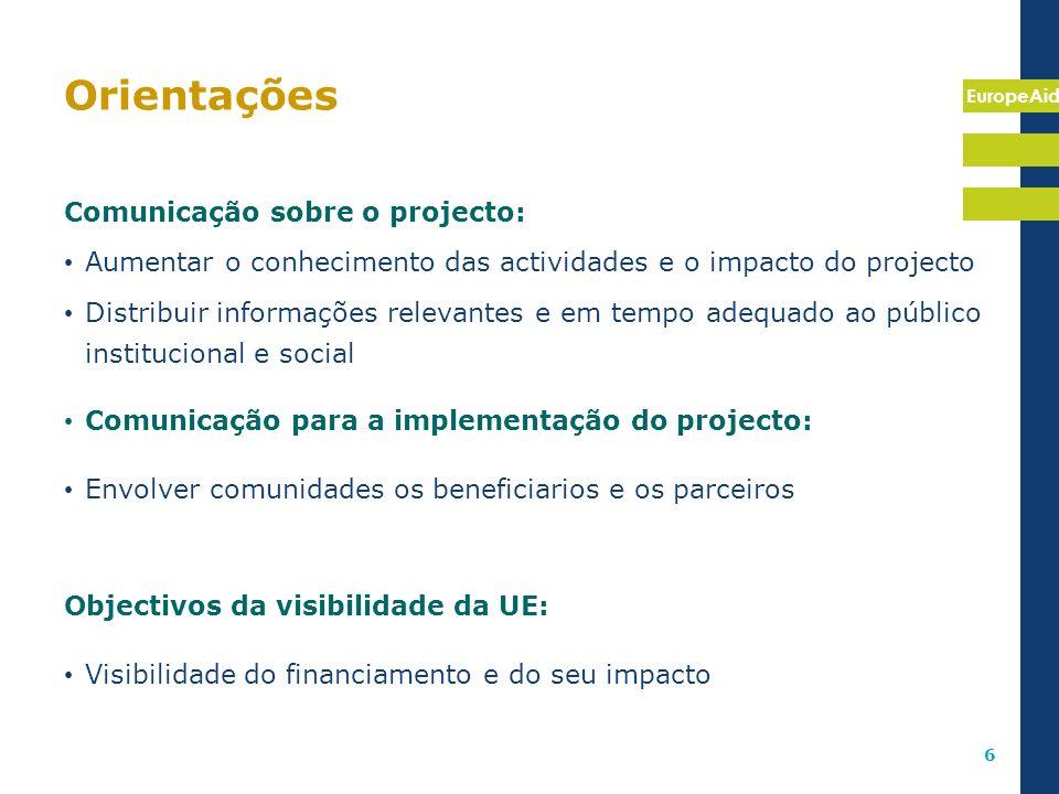 Orientações Comunicação sobre o projecto:
