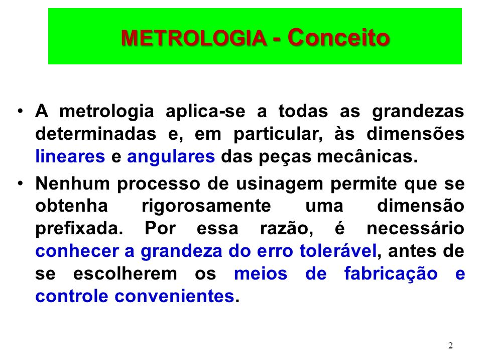 METROLOGIA - Conceito