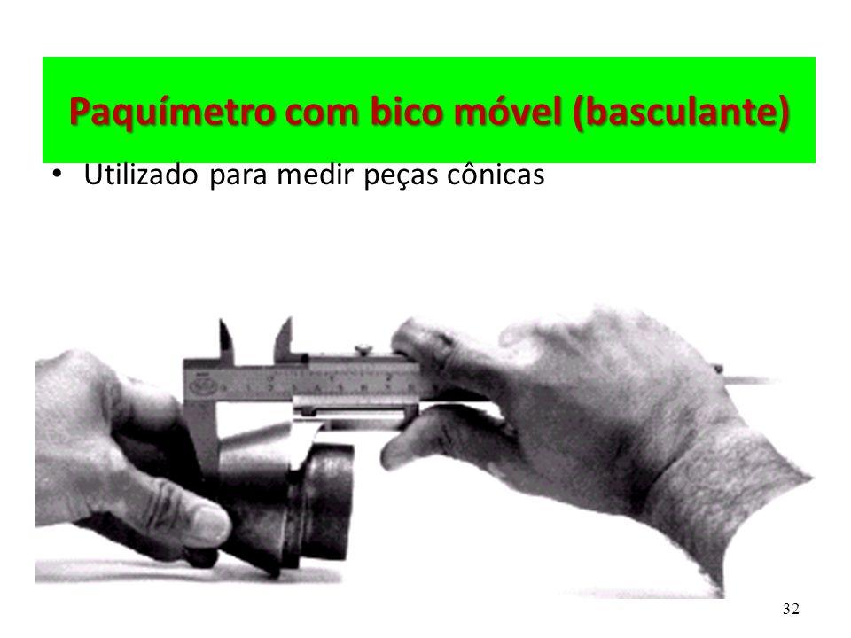 Paquímetro com bico móvel (basculante)