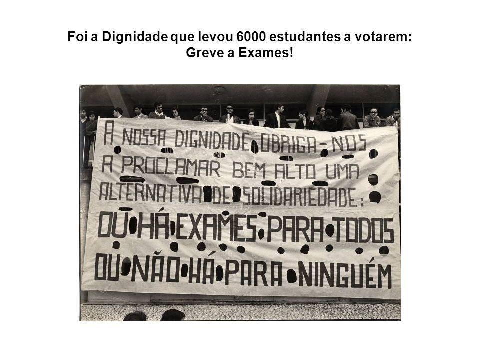 Foi a Dignidade que levou 6000 estudantes a votarem: Greve a Exames!