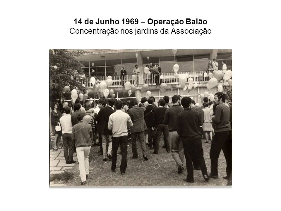 14 de Junho 1969 – Operação Balão Concentração nos jardins da Associação