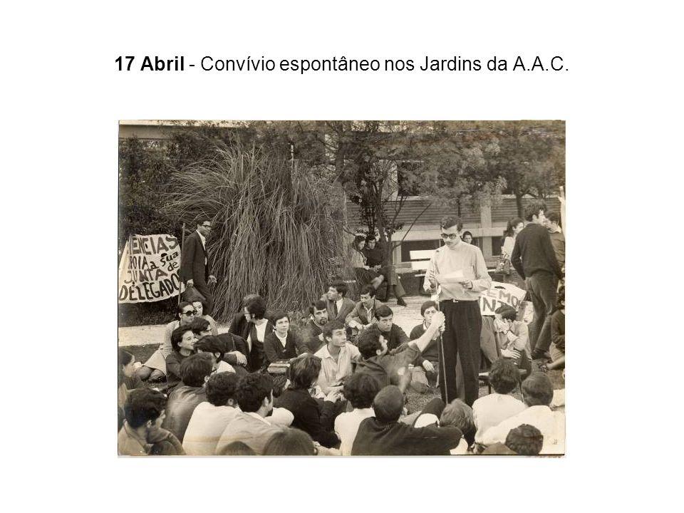 17 Abril - Convívio espontâneo nos Jardins da A.A.C.