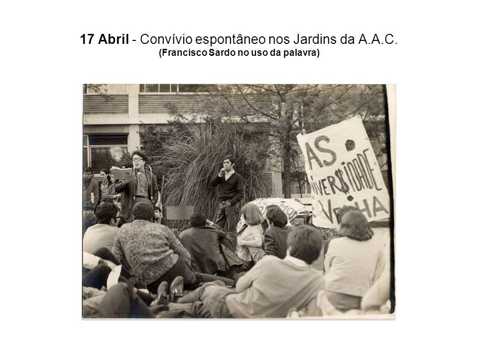 17 Abril - Convívio espontâneo nos Jardins da A. A. C