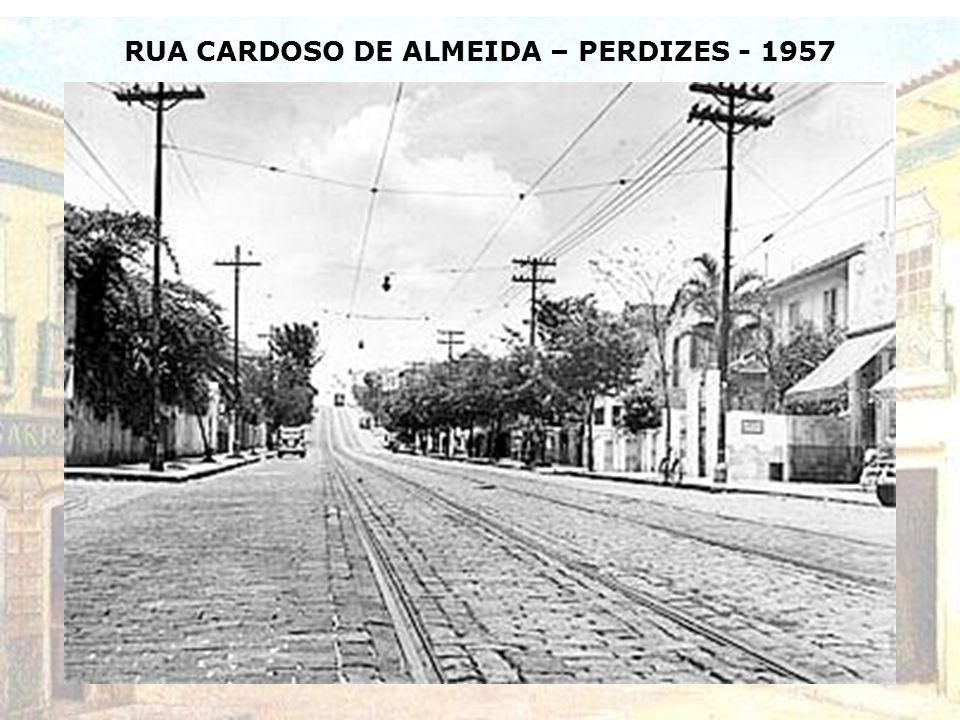 RUA CARDOSO DE ALMEIDA – PERDIZES - 1957