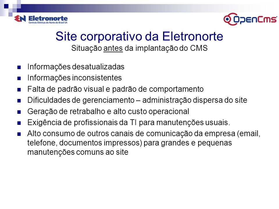 Site corporativo da Eletronorte Situação antes da implantação do CMS