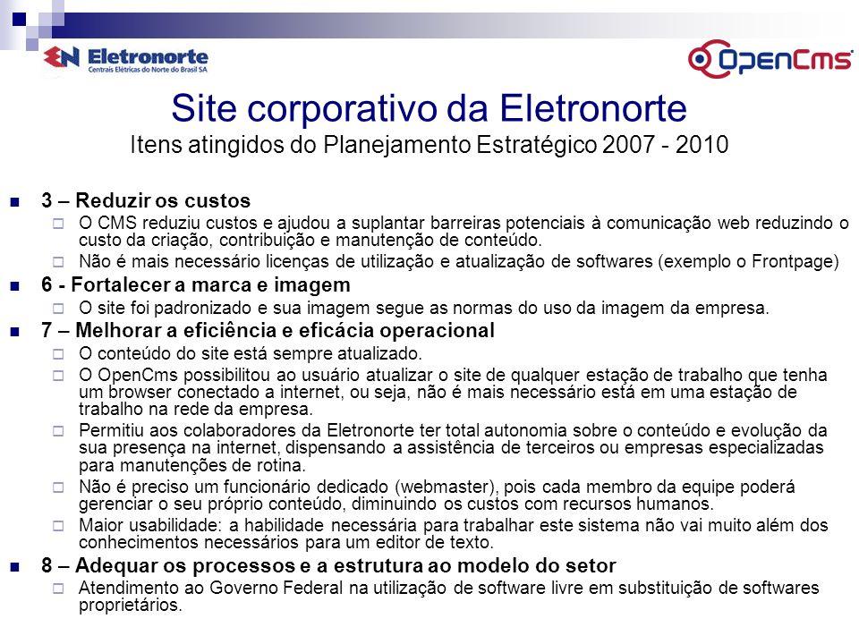 Site corporativo da Eletronorte Itens atingidos do Planejamento Estratégico 2007 - 2010