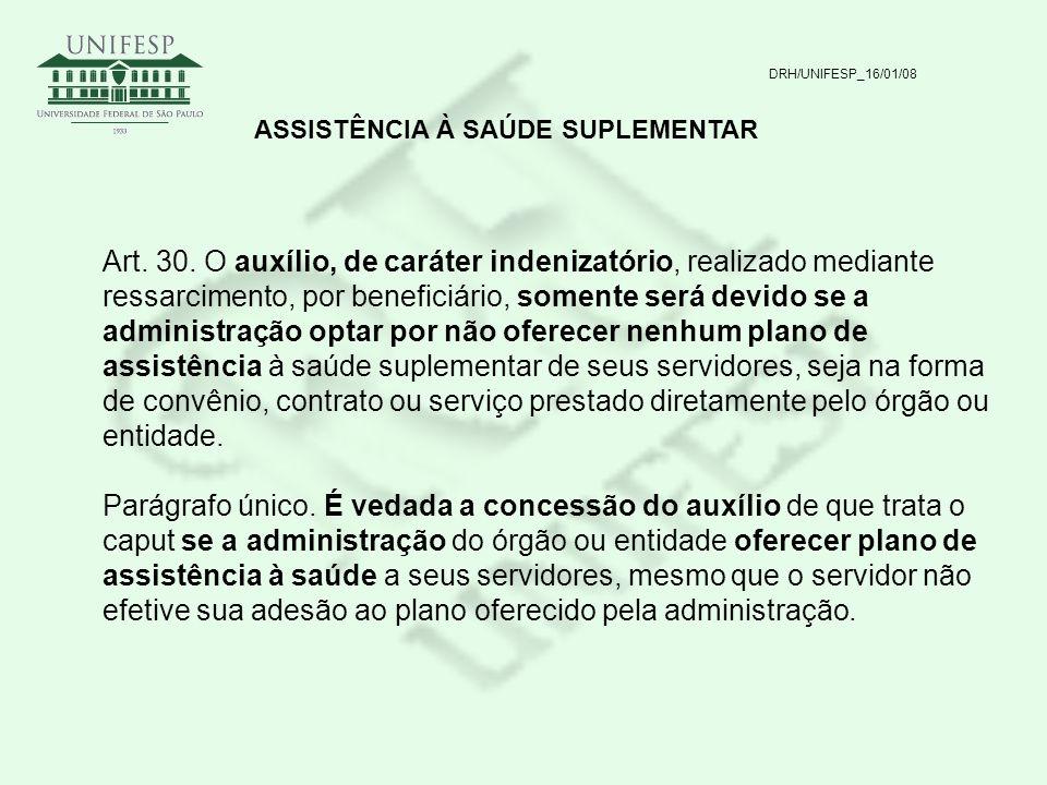 DRH/UNIFESP_16/01/08 ASSISTÊNCIA À SAÚDE SUPLEMENTAR.