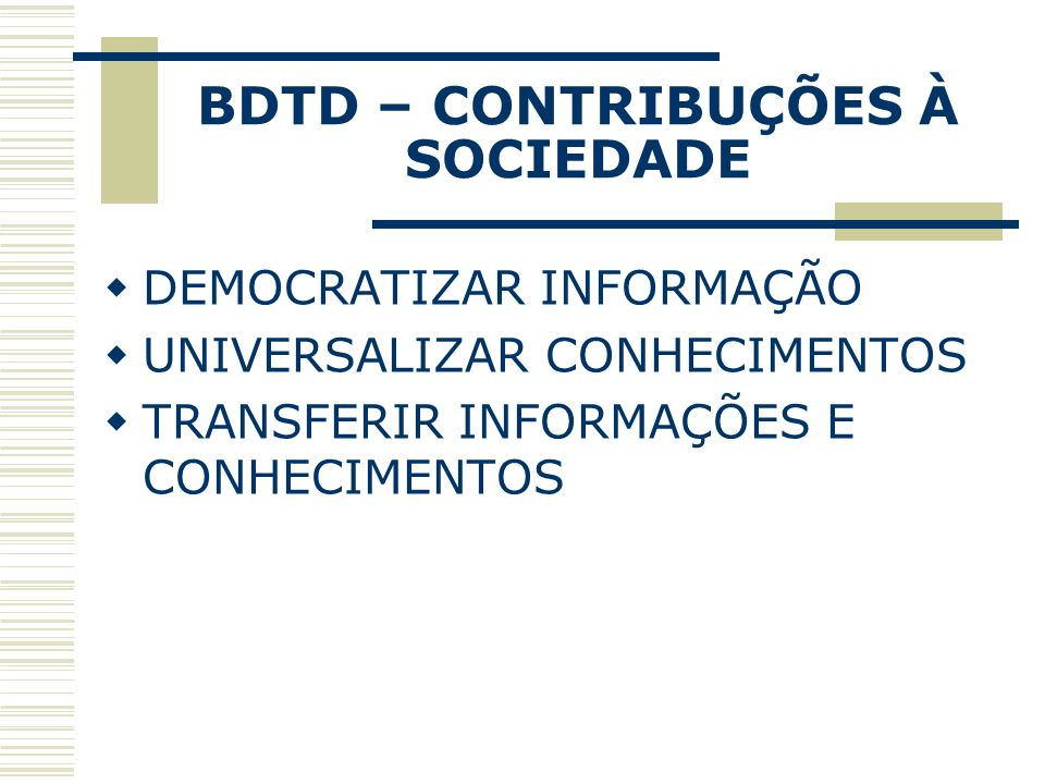 BDTD – CONTRIBUÇÕES À SOCIEDADE